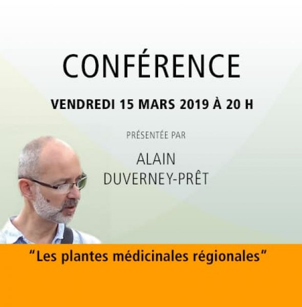 Alain Duverney-Prêt : Les plantes médicinales régionales