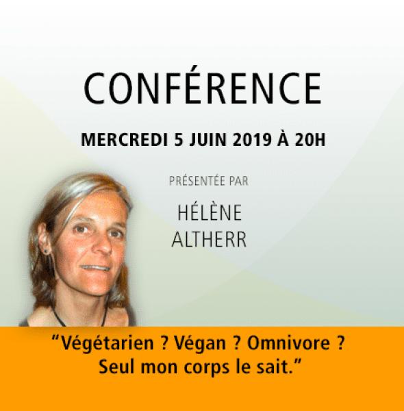 Hélène Alther : Végétarien ? Végan ?  Omnivore ? Seul mon corps le sait.